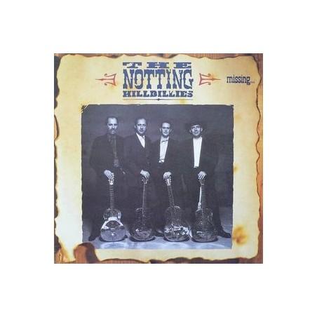 NOTTING HILLBILLIES - Missing... Presumed Having A Good Time LP