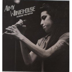AMY WINEHOUSE - Across The Water LP