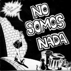 LA POLLA RECORDS - No Somos Nada LP