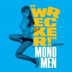 THE MONO MEN - Wrecker! LP