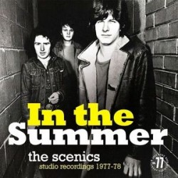 THE SCENICS - In The Summer (Studio Recordings 1977-1978) LP