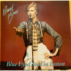 DAVID BOWIE - Blue Eyed Soul In Boston LP