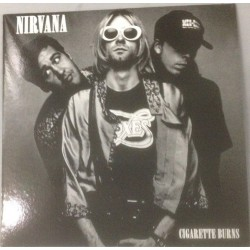 NIRVANA – Cigarette Burns LP