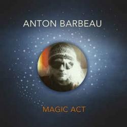 ANTON BARBEAU - Magic Act LP