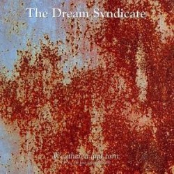 DREAM SYNDICATE - Weathered And Torn (3 1/2 - The Lost Tapes 85-88)  LP