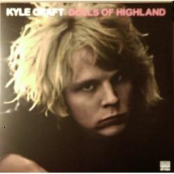 KYLE CRAFT - Dolls Of Highland LP