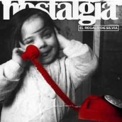EL REGALO DE SILVIA - Nostalgia LP