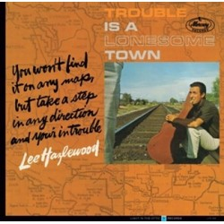 LEE HAZLEWOOD - Trouble Is A Lonesome Town LP