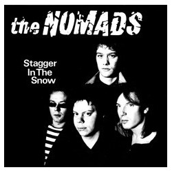 THE NOMADS - Stagger In The Snow LP