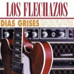 LOS FLECHAZOS – Dias Grises LP+CD