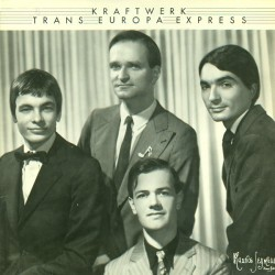 KRAFTWERK - Trans Europa Express - German Version LP
