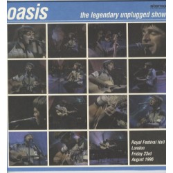 OASIS - The Legendary Unplugged Show LP