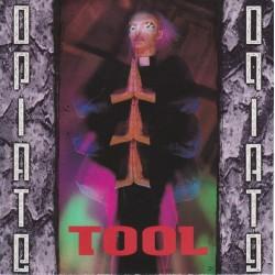 TOOL - Opiate LP