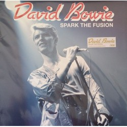 DAVID BOWIE - Spark The Fusion LP
