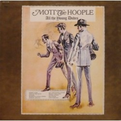 MOTT THE HOOPLE - All The Young Dudes LP