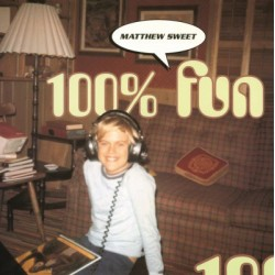 MATTHEW SWEET - 100% FUN LP