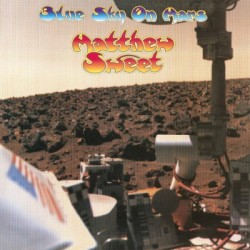 MATTHEW SWEET - Blue Sky On Mars LP