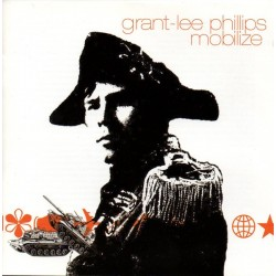 GRANT LEE PHILLIPS ‎– Mobilize CD