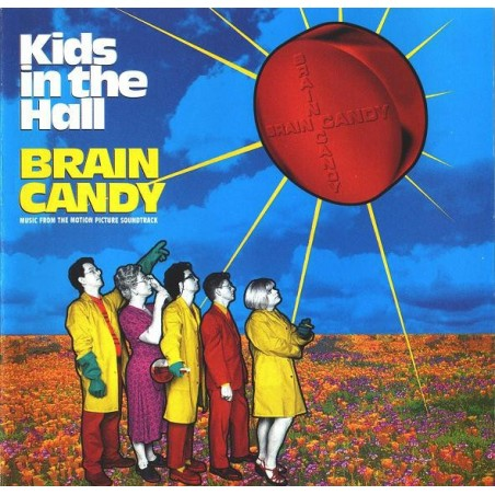 VARIOS - Kids In The Hall - Brain Candy (Music From The Motion Picture Soundtrack) CD