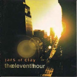 JARS OF CLAY ‎– The Eleventh Hour CD
