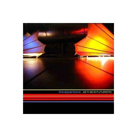 THE APPARITIONS – As This Is Futuristic CD