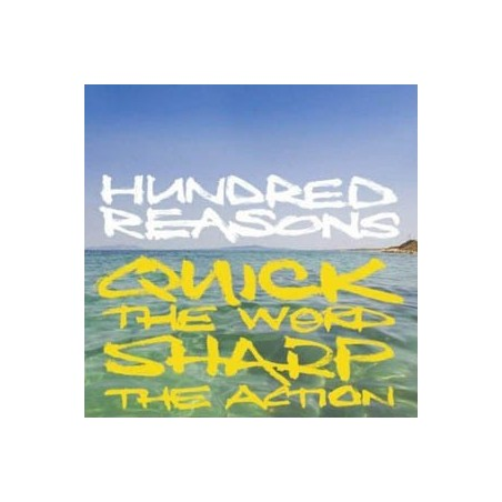 HUNDRED REASONS – Quick The Word Sharp The Action CD