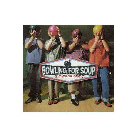 BOWLING FOR SOUP ‎– Let's Do It For Johnny!! CD