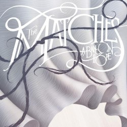 THE MATCHES – A Band In Hope CD