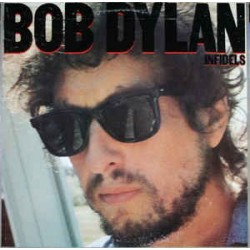 BOB DYLAN - Infidels LP