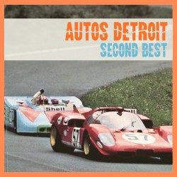 AUTOS DETROIT - Second Best CD
