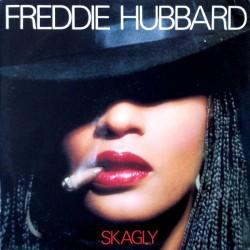 FREDDIE HUBBARD - Skagly LP