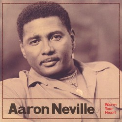 AARON NEVILLE - Warm Your Heart LP