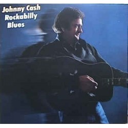 JOHNNY CASH ‎– Rockabilly Blues LP
