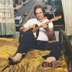 MERLE HAGGARD - Big City LP