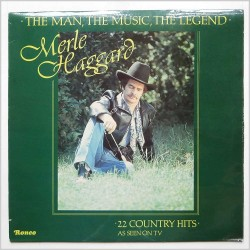 MERLE HAGGARD - The Man, The Music, The Legend LP
