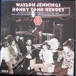 WAYLON JENNINGS - Honky Tonk Heroes LP