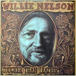 WILLIE NELSON - Tougher Than Leather LP