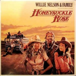 WILLIE NELSON & FAMILY - Honeysuckle Rose  LP