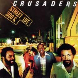 CRUSADERS - Street Life LP