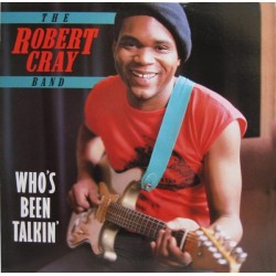ROBERT CRAY - Who's Been Talkin' LP
