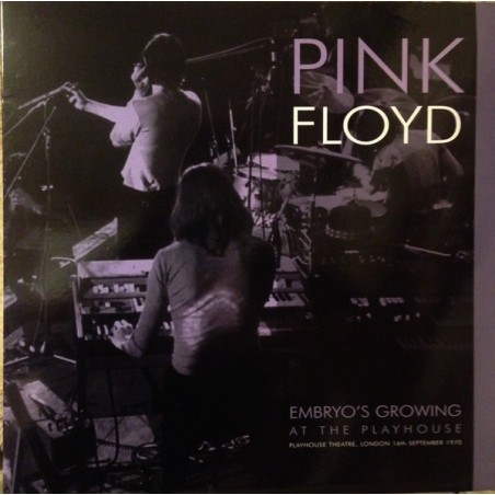 PINK FLOYD – Embryo's Growing At The Playhouse LP