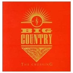 BIG COUNTRY - The Crossing LP
