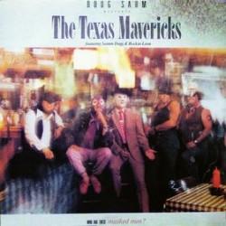 DOUG SAHM TEXAS MAVERICKS - Who Are These Masked Men? LP