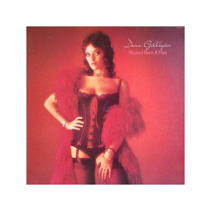 DANA GILLESPIE - Weren't Born A Man LP
