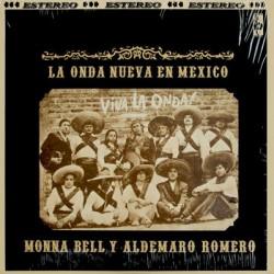 MONNA BELL Y ALDEMARO ROMERO - La Onda Nueva En Mexico LP
