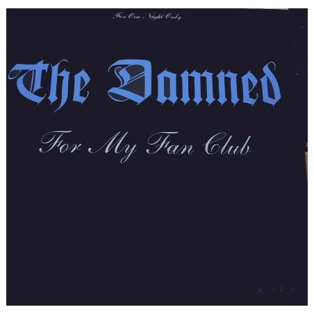 THE DAMNED - For My Fan Club LP