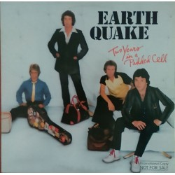EARTH QUAKE - Two Years In A Padded Cell  LP