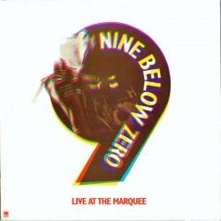 NINE BELOW ZERO - Live At The Marquee LP