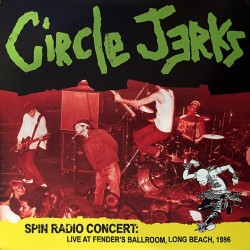CIRCLE JERKS - Spin Radio Concert LP
