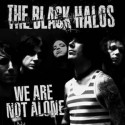 BLACK HALOS - We Are Not Alone LP